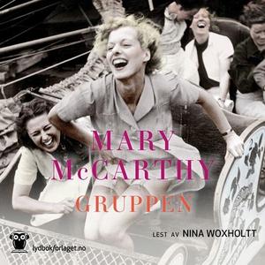 Gruppen (lydbok) av Mary McCarthy