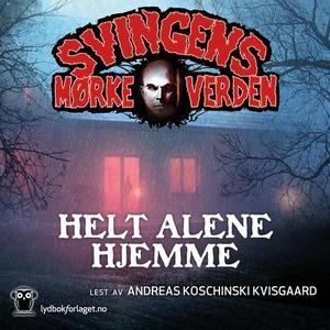 Helt alene hjemme (lydbok) av Arne Svingen