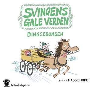 Dingsebomsen (lydbok) av Arne Svingen