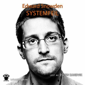 Systemfeil (lydbok) av Edward Snowden