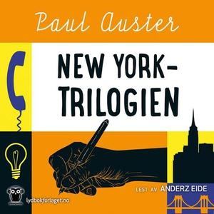 New York-trilogien (lydbok) av Paul Auster