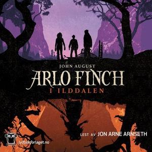 Arlo Finch i Ilddalen (lydbok) av John August