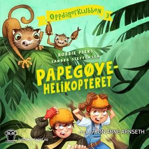 Papegøyehelikopteret (lydbok) av Bobbie Peers