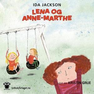 Lena og Anne-Marthe (lydbok) av Ida Jackson