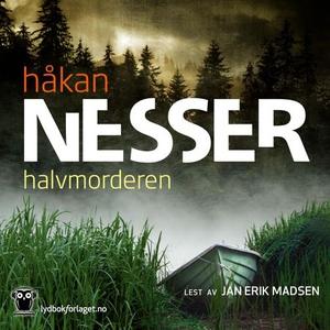 Halvmorderen (lydbok) av Håkan Nesser