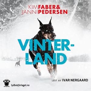 Vinterland (lydbok) av Kim Faber, Janni Peder