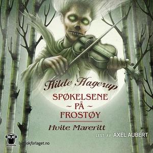 Hvite mareritt (lydbok) av Hilde Hagerup