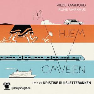 På omveien hjem (lydbok) av Vilde Kamfjord