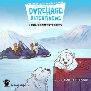 Isbjørnmysteriet (lydbok) av Mona Grivi Norma
