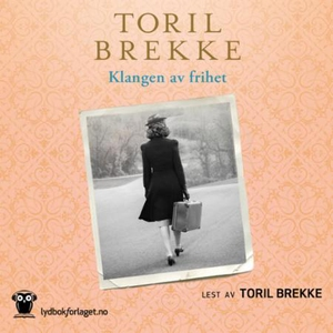 Klangen av frihet (lydbok) av Toril Brekke