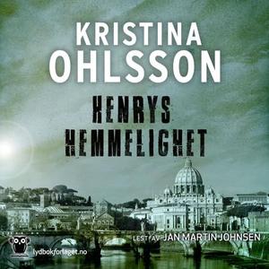 Henrys hemmelighet (lydbok) av Kristina Ohlss
