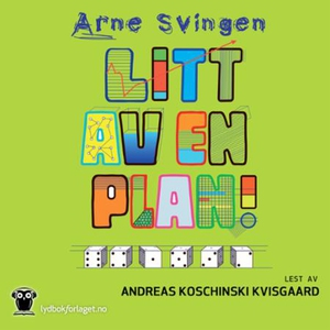 Litt av en plan! (lydbok) av Arne Svingen