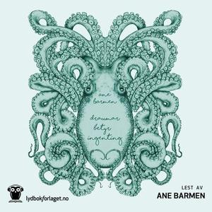 Draumar betyr ingenting (lydbok) av Ane Barme