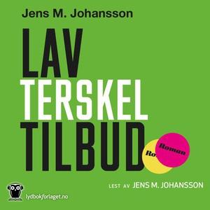 Lavterskeltilbud (lydbok) av Jens M. Johansso