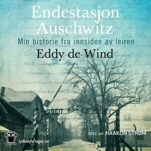 Endestasjon Auschwitz (lydbok) av Eddy de Win