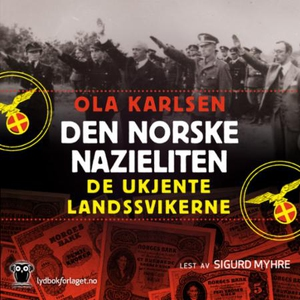 Den norske nazieliten (lydbok) av Ola Karlsen