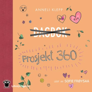 Prosjekt 360 (lydbok) av Anneli Klepp