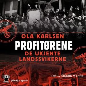 Profitørene (lydbok) av Ola Karlsen