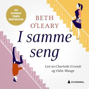 I samme seng (lydbok) av Beth O'Leary