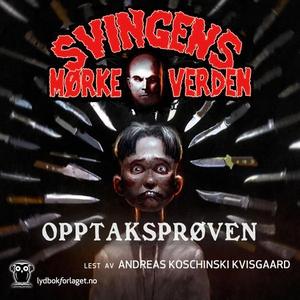 Opptaksprøven (lydbok) av Arne Svingen