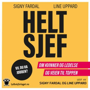 Helt sjef (lydbok) av Signy Fardal, Line Uppa