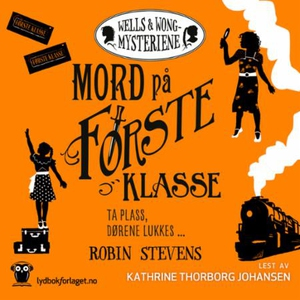 Mord på første klasse (lydbok) av Robin Steve