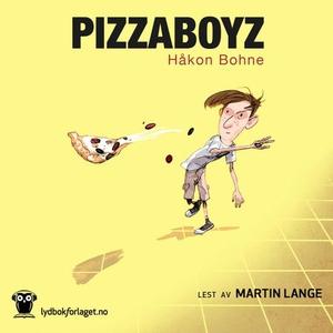Pizzaboyz (lydbok) av Håkon Bohne