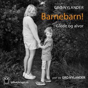 Barnebarn! (lydbok) av Gro Nylander