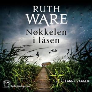 Nøkkelen i låsen (lydbok) av Ruth Ware