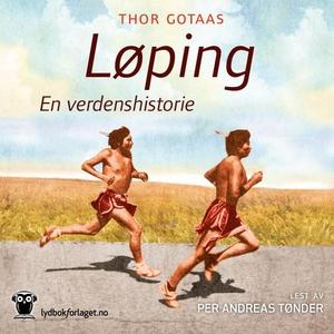 Løping (lydbok) av Thor Gotaas