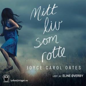 Mitt liv som rotte (lydbok) av Joyce Carol Oa