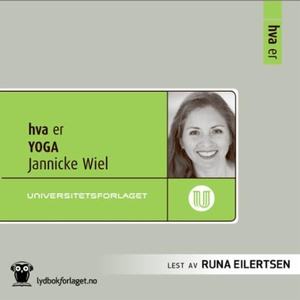 Hva er yoga (lydbok) av Jannicke Wiel