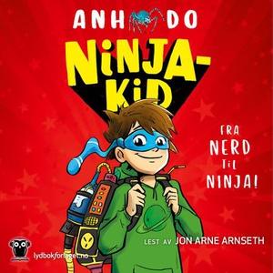 Ninjakid (lydbok) av Anh Do