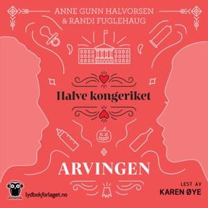 Arvingen (lydbok) av Randi Fuglehaug, Anne Gu