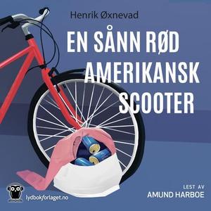 En sånn rød amerikansk scooter (lydbok) av He