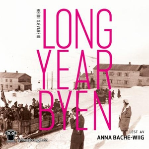 Longyearbyen (lydbok) av Heidi Sævareid