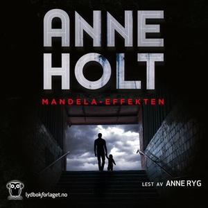 Mandela-effekten (lydbok) av Anne Holt