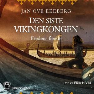 Fredens fiende (lydbok) av Jan Ove Ekeberg