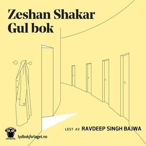 Gul bok (lydbok) av Zeshan Shakar