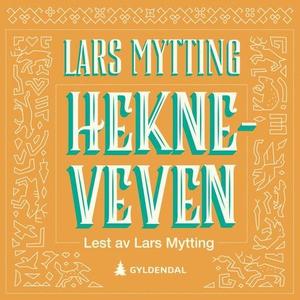 Hekneveven (lydbok) av Lars Mytting