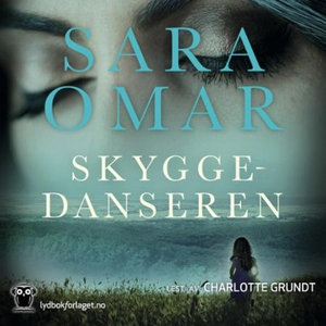 Skyggedanseren (lydbok) av Sara Omar