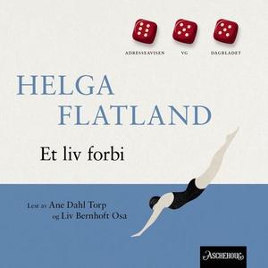 Et liv forbi (lydbok) av Helga Flatland
