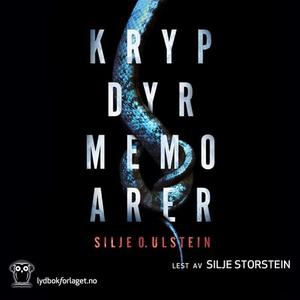 Krypdyrmemoarer (lydbok) av Silje O. Ulstein