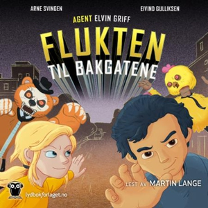 Flukten til bakgatene (lydbok) av Arne Svinge
