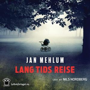Lang tids reise (lydbok) av Jan Mehlum