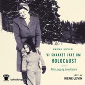 Vi snakket ikke om Holocaust