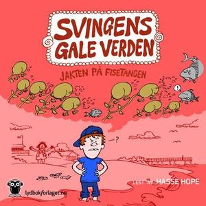 Jakten på fisetangen (lydbok) av Arne Svingen