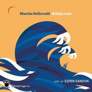 Bikkjevakt (lydbok) av Martin Sellevold