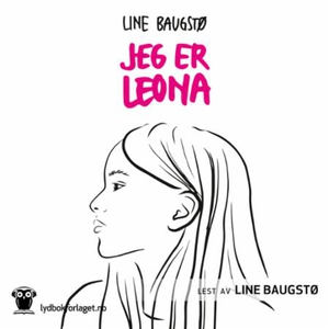Jeg er Leona (lydbok) av Line Baugstø