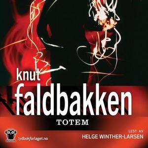 Totem (lydbok) av Knut Faldbakken